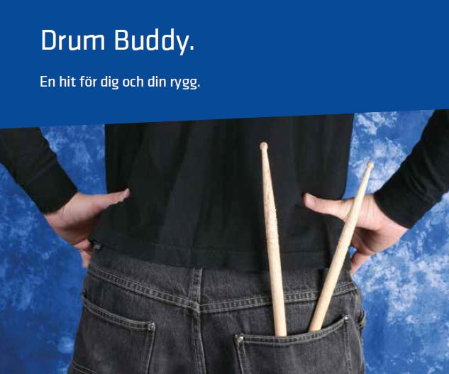 Drum Buddy – En hit för dig och din rygg.