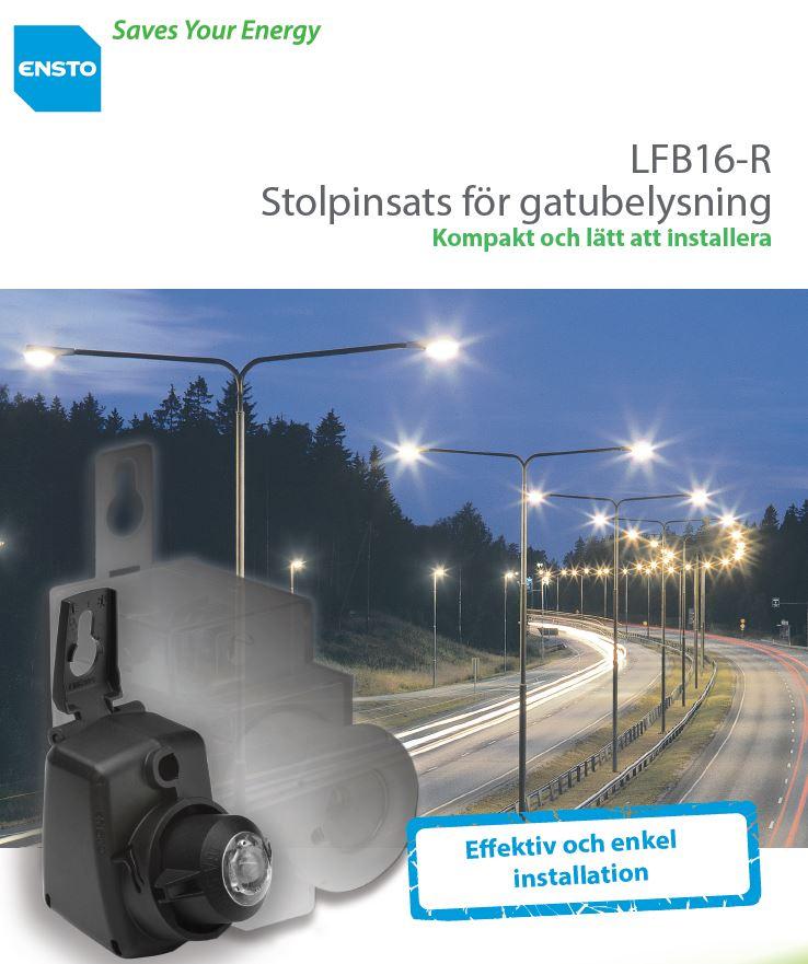 LFB16-R kompakt stolpinsats för gatubelysning från Ensto