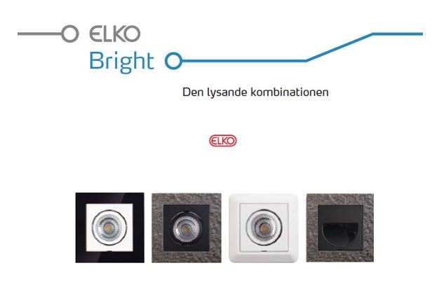 Elko Bright, den lysande kombinationen